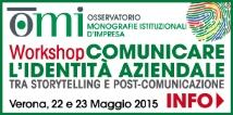 Iscrizioni aperte Workdshop OMI Comunicare la Identità Aziendale 2015