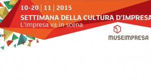 Museimpresa XIV edizione Settimana della Cultura di Impresa