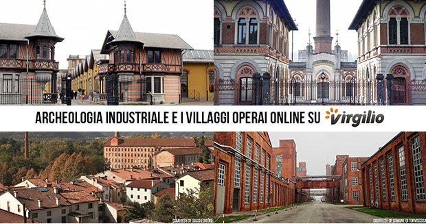 I villaggi operai su Virgilio