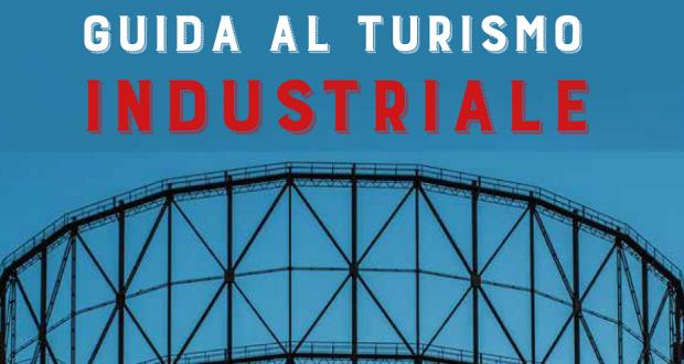 Guida la turismo industriale