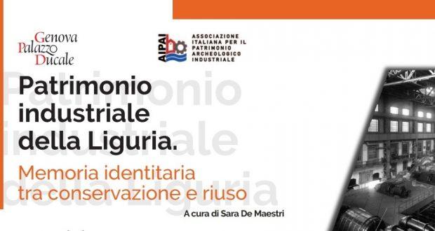 Convegno Patrimonio Industriale in Liguria